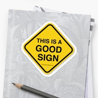 'This is a good sign' Sticker by hclarissa