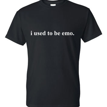 """""""i used to be emo."""" T-Shirt"""