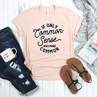 Common Sense , Graphic Tee