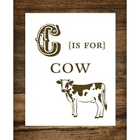 """C is for Cow Kids Playroom 8"""" x 10"""" Wall Print"""