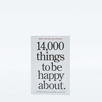 14,000 Things to Be Happy About: Revised Edition - Urban Outfitters