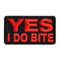 "Embroidered Iron On Patch - Yes I Do Bite 3"" x 1.75"" Patch"