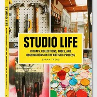 Studio Life: Rituals, Collections, Tools, And Observations On The Artistic Process By Sarah Trigg - Assorted One