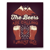 The Beers Are Calling and I Must Go