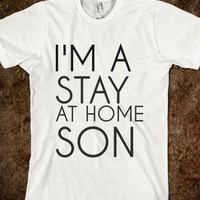 Supermarket: I'm A Stay At Home Son T-Shirt from Glamfoxx Shirts