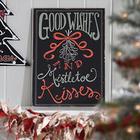 Good Wishes & Mistletoe Kisses Wooden Sign