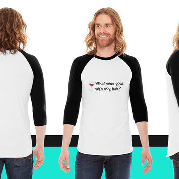 What I said When I was Hungry_ American Apparel Unisex 3/4 Sleeve  American Apparel Unisex 3/4 Sleeve  American Apparel Unisex 3/4 Sleeve T-Shirt