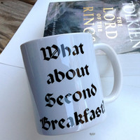 What about second breakfast? Lord Of The Rings, Hobbit, 11 ounce ceramic mug, Dishwasher safe