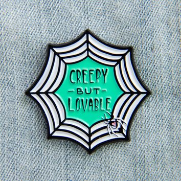 """Creepy But Lovable"" Spiderweb Enamel Pin"