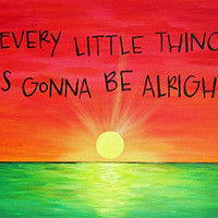 9x12 Art Print Rasta Color Sunset Every Little Thing Is Gonna Be Alright Song Lyric Art Print