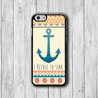 Aztec I Refuse To Sink iPhone Cases, Geometric iPhone 6 Cover, iPhone 6 Plus, iPhone 5 Hard Case, Soft Silicon, Plastic Accessory Woman Gift