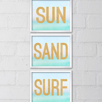 Sun Sand Surf, Set of 3 Beach Art Prints, 8x10 Printable Digital file, Wall art, Home decor, Typography, Ocean Print, Summer, Words