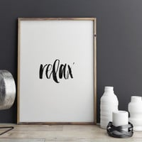 "quote typography""relax""inspirational print,yoga poster,meditation print,home decor,office decor,wall decor,apartment decor,giclee print"