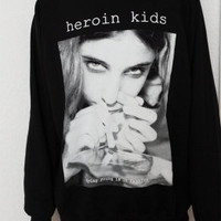 Dying Young is in Fashion - Sweat -  90s / Grunge / Chic Unisex Heroin Kids drugs cocaine weed redlight