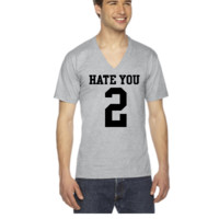 Hate You 2 Jersey - V-Neck T-shirt