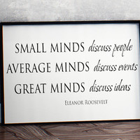 Small minds discuss people Eleanor Roosevelt Printable wall inspirational Art home decor poster print INSTANT DOWNLOAD