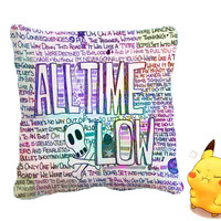 All Time Low Lyric Quote Pillow Cover kachupillow