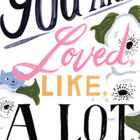 """You Are Loved Illustrated Poster Print - 12"""" x 18"""""""