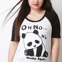 Oh No Its Monday Again Panda Short Sleeves Tee