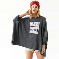 Less - More Print Wide T-Shirt