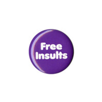 Free Insults Pin