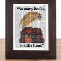 Nerd owl bird so many books quote dictionary print - signed on Upcycled Vintage Dictionary page - by NATURA PICTA