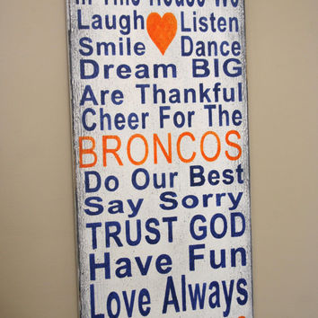 Family Rules Sign Denver Bronco Team Sign Broncos Fathers Day Gift Mancave Bridal Shower Gift Wedding Gift Housewarming Gift Distressed Wood
