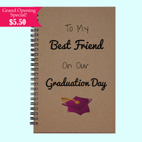 To My Best Friend On Our Graduation Day - Journal, Book, Custom Journal, Sketchbook, Scrapbook, Extra-Heavyweight Covers