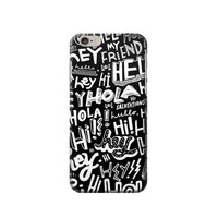 P2744 Hey Hi Hello Pattern Phone Case For IPHONE 6