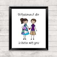 Love Art Print, Couples Art Print, Quote Art, Quote, Better with you