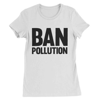 Ban Pollution