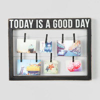 Today Is A Good Day Photo Display