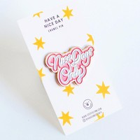 Nice Days Only Enamel Pin