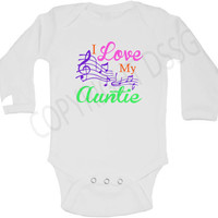 I Love My Aunt / Auntie / Nana / Grandma / Grandpa Baby Long Sleeve Onesuit or Kid's T-Shirt - 3 colors with musical notes.