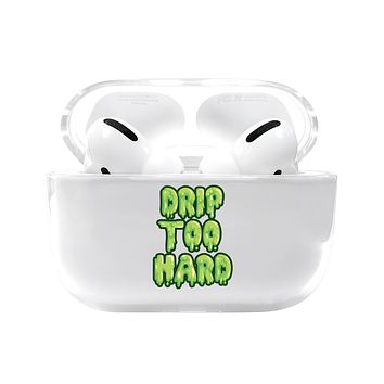 Drip Too Hard Airpods Pro Case