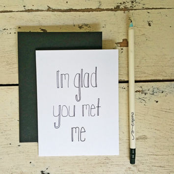 Funny I Love You Card - Friendship Card - Best Friends - New Relationship Card - Quirky - Nerd Card