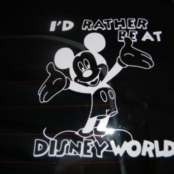 "I'd Rather Be in Disney World Decal - Automobile Window Decal 6.2"" Wide X 5.8"" Tall"