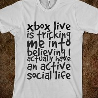 XBOX LIVE IS TRICKING ME INTO BELIEVING I ACTUALLY HAVE AN ACTIVE SOCIAL LIFE