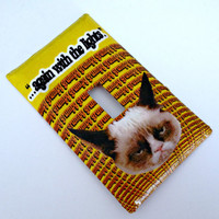 """Single Light Switch Plate Cover-Tard the Grumpy Cat-""""Again with the Lights..."""" Decoration"""