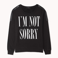 Sorry Not Sorry Zippered Pullover   FOREVER 21 - 2077017982