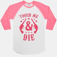 Touch Me & Die