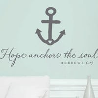 "Wall Vinyl Quote - Hebrews 6:19  - ""Hope anchors the soul"" (36"" x 22"")"