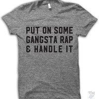 Put On Some Gangsta Rap