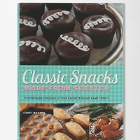 Classic Snacks Made From Scratch By Casey Barber