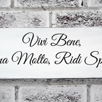 """Italian saying sign """"Live Well, Love Much, Laugh Often"""" in Italian, Italy, Home Decor, Kitchen Sign, Mom"""
