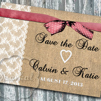 Handmade BURLAP Save the Date Rustic Country Shabby Chic Printable Save the Date 5x7 Digital DIY Save the Date Wedding Card no.7