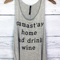 Namastay Home and Drink Wine Tank Top in Grey