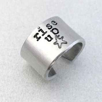 Hamiton Inspired Ring - Rise Up - Hand Stamped Aluminum - Gifts under 15