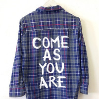 Come as you are vintage flannel