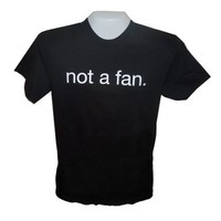 Not a Fan Shirt, Black, Extra Large - on Christianbook.com